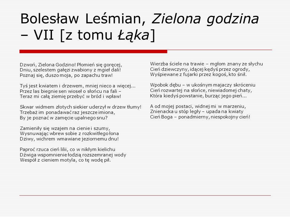 Bolesław Leśmian, Zielona godzina – VII [z tomu Łąka]